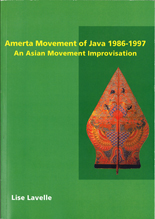 Amerta Movement of Java 1986 -1997