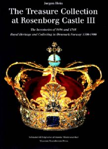 The Treasure Collection at Rosenborg Castle III