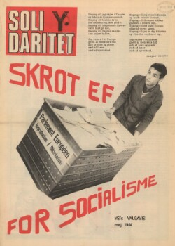 Solidaritet : Skrot EF for socialisme : VS's valgavis